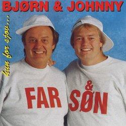 Bjørn & Johnny - Kun For Sjov