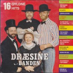 Dræsinebanden - 16 Gyldne Hits