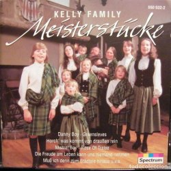 The Kelly Family - Meisterstücke
