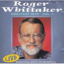 Roger Whittaker - Greatest Hits - Vol.1