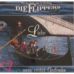 Die Flipper - Liebe Ist Mein Erster Gedanke