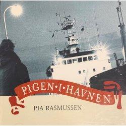 Pia Rasmussen - Pigen I Havnen