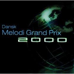 Dansk Melodi Grand Prix 2000